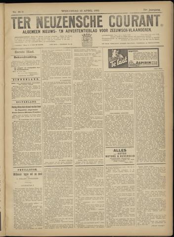 Ter Neuzensche Courant. Algemeen Nieuws- en Advertentieblad voor Zeeuwsch-Vlaanderen / Neuzensche Courant ... (idem) / (Algemeen) nieuws en advertentieblad voor Zeeuwsch-Vlaanderen 1931-04-15