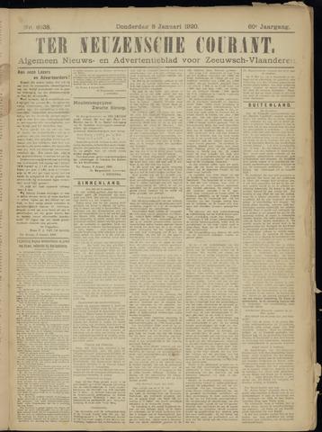 Ter Neuzensche Courant. Algemeen Nieuws- en Advertentieblad voor Zeeuwsch-Vlaanderen / Neuzensche Courant ... (idem) / (Algemeen) nieuws en advertentieblad voor Zeeuwsch-Vlaanderen 1920-01-08