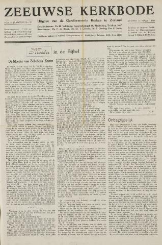 Zeeuwsche kerkbode, weekblad gewijd aan de belangen der gereformeerde kerken/ Zeeuwsch kerkblad 1949-03-25