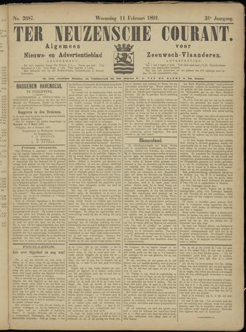 Ter Neuzensche Courant. Algemeen Nieuws- en Advertentieblad voor Zeeuwsch-Vlaanderen / Neuzensche Courant ... (idem) / (Algemeen) nieuws en advertentieblad voor Zeeuwsch-Vlaanderen 1891-02-11