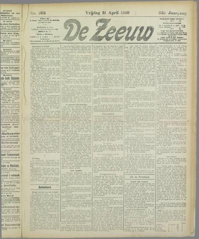 De Zeeuw. Christelijk-historisch nieuwsblad voor Zeeland 1919-04-11