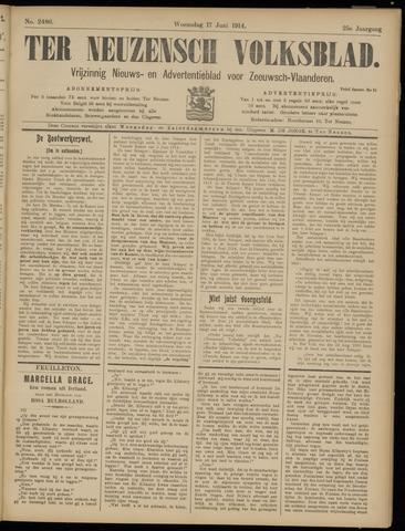 Ter Neuzensch Volksblad. Vrijzinnig nieuws- en advertentieblad voor Zeeuwsch- Vlaanderen / Zeeuwsch Nieuwsblad. Nieuws- en advertentieblad voor Zeeland 1914-06-17