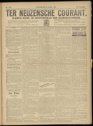 Ter Neuzensche Courant. Algemeen Nieuws- en Advertentieblad voor Zeeuwsch-Vlaanderen / Neuzensche Courant ... (idem) / (Algemeen) nieuws en advertentieblad voor Zeeuwsch-Vlaanderen 1933-04-26