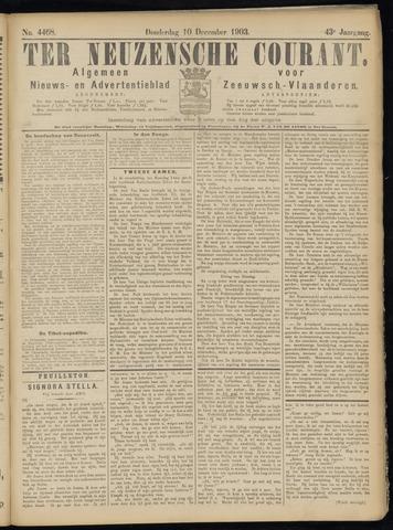 Ter Neuzensche Courant. Algemeen Nieuws- en Advertentieblad voor Zeeuwsch-Vlaanderen / Neuzensche Courant ... (idem) / (Algemeen) nieuws en advertentieblad voor Zeeuwsch-Vlaanderen 1903-12-10