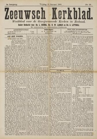 Zeeuwsche kerkbode, weekblad gewijd aan de belangen der gereformeerde kerken/ Zeeuwsch kerkblad 1908-01-10