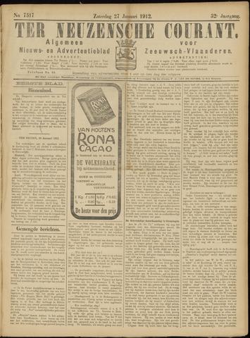 Ter Neuzensche Courant. Algemeen Nieuws- en Advertentieblad voor Zeeuwsch-Vlaanderen / Neuzensche Courant ... (idem) / (Algemeen) nieuws en advertentieblad voor Zeeuwsch-Vlaanderen 1912-01-27