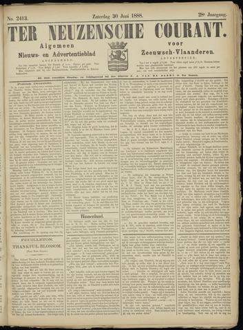 Ter Neuzensche Courant. Algemeen Nieuws- en Advertentieblad voor Zeeuwsch-Vlaanderen / Neuzensche Courant ... (idem) / (Algemeen) nieuws en advertentieblad voor Zeeuwsch-Vlaanderen 1888-06-30