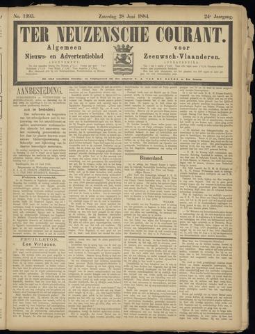 Ter Neuzensche Courant. Algemeen Nieuws- en Advertentieblad voor Zeeuwsch-Vlaanderen / Neuzensche Courant ... (idem) / (Algemeen) nieuws en advertentieblad voor Zeeuwsch-Vlaanderen 1884-06-28