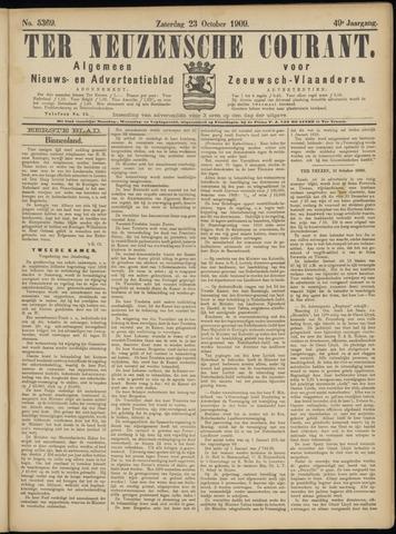 Ter Neuzensche Courant. Algemeen Nieuws- en Advertentieblad voor Zeeuwsch-Vlaanderen / Neuzensche Courant ... (idem) / (Algemeen) nieuws en advertentieblad voor Zeeuwsch-Vlaanderen 1909-10-23