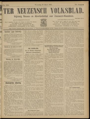 Ter Neuzensch Volksblad. Vrijzinnig nieuws- en advertentieblad voor Zeeuwsch- Vlaanderen / Zeeuwsch Nieuwsblad. Nieuws- en advertentieblad voor Zeeland 1915-03-31