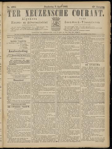 Ter Neuzensche Courant. Algemeen Nieuws- en Advertentieblad voor Zeeuwsch-Vlaanderen / Neuzensche Courant ... (idem) / (Algemeen) nieuws en advertentieblad voor Zeeuwsch-Vlaanderen 1903-04-09