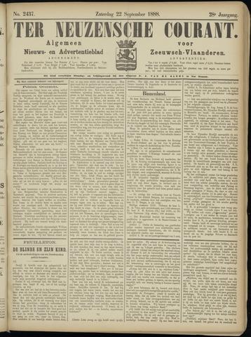 Ter Neuzensche Courant. Algemeen Nieuws- en Advertentieblad voor Zeeuwsch-Vlaanderen / Neuzensche Courant ... (idem) / (Algemeen) nieuws en advertentieblad voor Zeeuwsch-Vlaanderen 1888-09-22