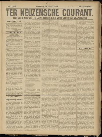 Ter Neuzensche Courant. Algemeen Nieuws- en Advertentieblad voor Zeeuwsch-Vlaanderen / Neuzensche Courant ... (idem) / (Algemeen) nieuws en advertentieblad voor Zeeuwsch-Vlaanderen 1923-04-16
