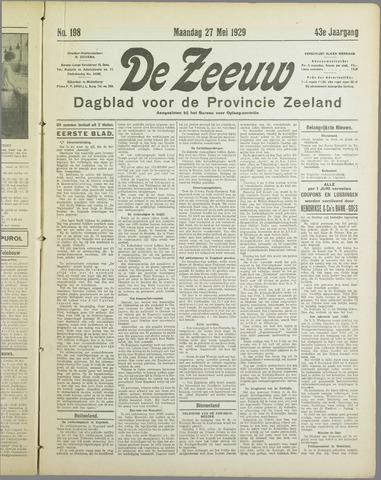 De Zeeuw. Christelijk-historisch nieuwsblad voor Zeeland 1929-05-27