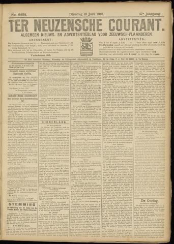 Ter Neuzensche Courant. Algemeen Nieuws- en Advertentieblad voor Zeeuwsch-Vlaanderen / Neuzensche Courant ... (idem) / (Algemeen) nieuws en advertentieblad voor Zeeuwsch-Vlaanderen 1918-06-18