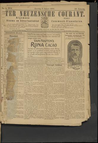Ter Neuzensche Courant. Algemeen Nieuws- en Advertentieblad voor Zeeuwsch-Vlaanderen / Neuzensche Courant ... (idem) / (Algemeen) nieuws en advertentieblad voor Zeeuwsch-Vlaanderen 1914-01-03