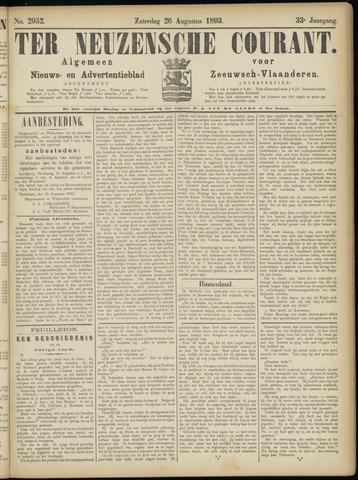 Ter Neuzensche Courant. Algemeen Nieuws- en Advertentieblad voor Zeeuwsch-Vlaanderen / Neuzensche Courant ... (idem) / (Algemeen) nieuws en advertentieblad voor Zeeuwsch-Vlaanderen 1893-08-26