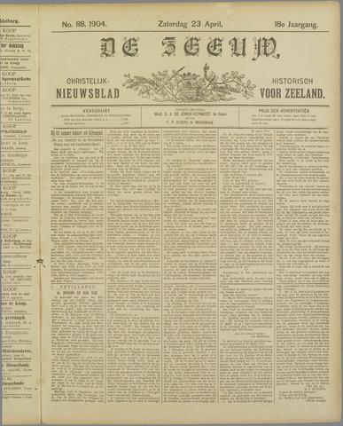 De Zeeuw. Christelijk-historisch nieuwsblad voor Zeeland 1904-04-23