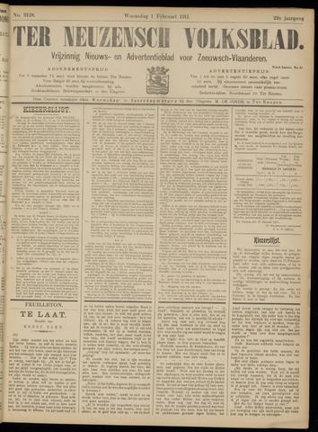 Ter Neuzensch Volksblad. Vrijzinnig nieuws- en advertentieblad voor Zeeuwsch- Vlaanderen / Zeeuwsch Nieuwsblad. Nieuws- en advertentieblad voor Zeeland 1911-02-01