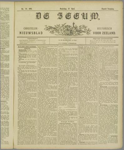 De Zeeuw. Christelijk-historisch nieuwsblad voor Zeeland 1895-04-18