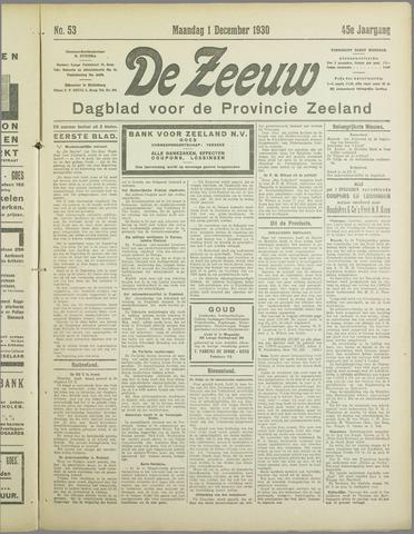 De Zeeuw. Christelijk-historisch nieuwsblad voor Zeeland 1930-12-01