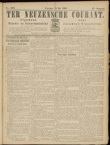 Ter Neuzensche Courant. Algemeen Nieuws- en Advertentieblad voor Zeeuwsch-Vlaanderen / Neuzensche Courant ... (idem) / (Algemeen) nieuws en advertentieblad voor Zeeuwsch-Vlaanderen 1907-05-25