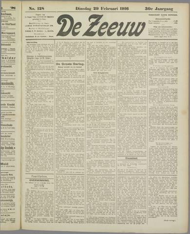 De Zeeuw. Christelijk-historisch nieuwsblad voor Zeeland 1916-02-29