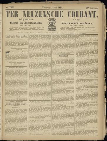 Ter Neuzensche Courant. Algemeen Nieuws- en Advertentieblad voor Zeeuwsch-Vlaanderen / Neuzensche Courant ... (idem) / (Algemeen) nieuws en advertentieblad voor Zeeuwsch-Vlaanderen 1889-05-01