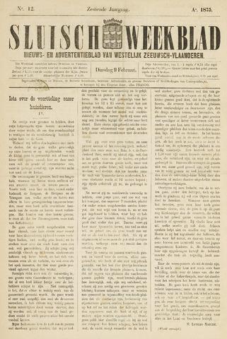 Sluisch Weekblad. Nieuws- en advertentieblad voor Westelijk Zeeuwsch-Vlaanderen 1875-02-09