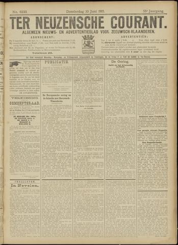 Ter Neuzensche Courant. Algemeen Nieuws- en Advertentieblad voor Zeeuwsch-Vlaanderen / Neuzensche Courant ... (idem) / (Algemeen) nieuws en advertentieblad voor Zeeuwsch-Vlaanderen 1915-06-10
