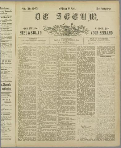 De Zeeuw. Christelijk-historisch nieuwsblad voor Zeeland 1902-06-06