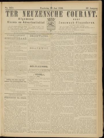 Ter Neuzensche Courant. Algemeen Nieuws- en Advertentieblad voor Zeeuwsch-Vlaanderen / Neuzensche Courant ... (idem) / (Algemeen) nieuws en advertentieblad voor Zeeuwsch-Vlaanderen 1910-06-23
