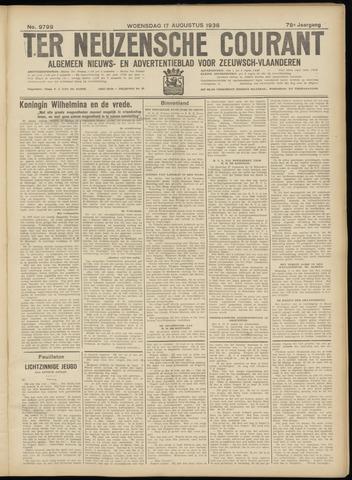 Ter Neuzensche Courant. Algemeen Nieuws- en Advertentieblad voor Zeeuwsch-Vlaanderen / Neuzensche Courant ... (idem) / (Algemeen) nieuws en advertentieblad voor Zeeuwsch-Vlaanderen 1938-08-17