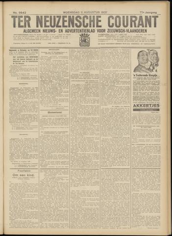 Ter Neuzensche Courant. Algemeen Nieuws- en Advertentieblad voor Zeeuwsch-Vlaanderen / Neuzensche Courant ... (idem) / (Algemeen) nieuws en advertentieblad voor Zeeuwsch-Vlaanderen 1937-08-11