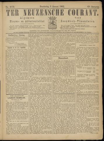 Ter Neuzensche Courant. Algemeen Nieuws- en Advertentieblad voor Zeeuwsch-Vlaanderen / Neuzensche Courant ... (idem) / (Algemeen) nieuws en advertentieblad voor Zeeuwsch-Vlaanderen 1902-01-09