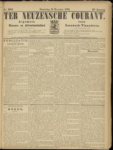 Ter Neuzensche Courant. Algemeen Nieuws- en Advertentieblad voor Zeeuwsch-Vlaanderen / Neuzensche Courant ... (idem) / (Algemeen) nieuws en advertentieblad voor Zeeuwsch-Vlaanderen 1896-12-10
