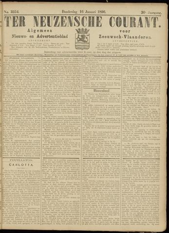 Ter Neuzensche Courant. Algemeen Nieuws- en Advertentieblad voor Zeeuwsch-Vlaanderen / Neuzensche Courant ... (idem) / (Algemeen) nieuws en advertentieblad voor Zeeuwsch-Vlaanderen 1896-01-16