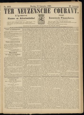 Ter Neuzensche Courant. Algemeen Nieuws- en Advertentieblad voor Zeeuwsch-Vlaanderen / Neuzensche Courant ... (idem) / (Algemeen) nieuws en advertentieblad voor Zeeuwsch-Vlaanderen 1898-09-13