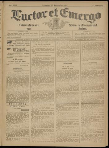 Luctor et Emergo. Antirevolutionair nieuws- en advertentieblad voor Zeeland / Zeeuwsch-Vlaanderen. Orgaan ter verspreiding van de christelijke beginselen in Zeeuwsch-Vlaanderen 1917-12-22