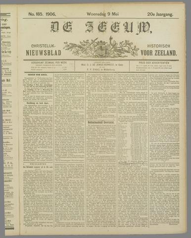 De Zeeuw. Christelijk-historisch nieuwsblad voor Zeeland 1906-05-09