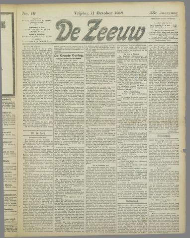 De Zeeuw. Christelijk-historisch nieuwsblad voor Zeeland 1918-10-11