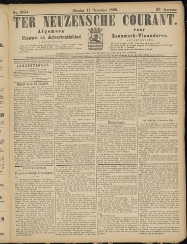 Ter Neuzensche Courant. Algemeen Nieuws- en Advertentieblad voor Zeeuwsch-Vlaanderen / Neuzensche Courant ... (idem) / (Algemeen) nieuws en advertentieblad voor Zeeuwsch-Vlaanderen 1899-12-12