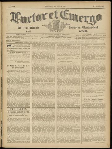 Luctor et Emergo. Antirevolutionair nieuws- en advertentieblad voor Zeeland / Zeeuwsch-Vlaanderen. Orgaan ter verspreiding van de christelijke beginselen in Zeeuwsch-Vlaanderen 1912-03-30