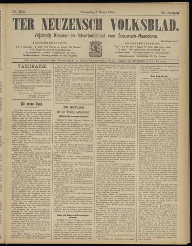Ter Neuzensch Volksblad. Vrijzinnig nieuws- en advertentieblad voor Zeeuwsch- Vlaanderen / Zeeuwsch Nieuwsblad. Nieuws- en advertentieblad voor Zeeland 1915-03-03