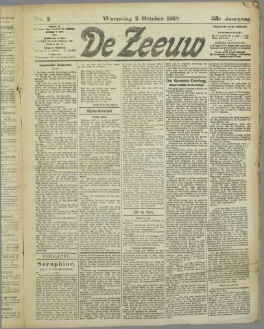 De Zeeuw. Christelijk-historisch nieuwsblad voor Zeeland 1918-10-02