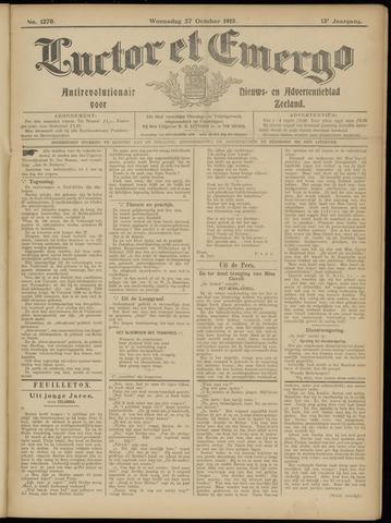 Luctor et Emergo. Antirevolutionair nieuws- en advertentieblad voor Zeeland / Zeeuwsch-Vlaanderen. Orgaan ter verspreiding van de christelijke beginselen in Zeeuwsch-Vlaanderen 1915-10-27