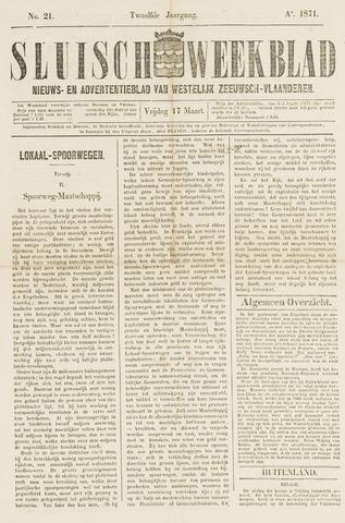Sluisch Weekblad. Nieuws- en advertentieblad voor Westelijk Zeeuwsch-Vlaanderen 1871-03-17