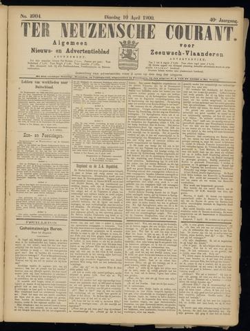 Ter Neuzensche Courant. Algemeen Nieuws- en Advertentieblad voor Zeeuwsch-Vlaanderen / Neuzensche Courant ... (idem) / (Algemeen) nieuws en advertentieblad voor Zeeuwsch-Vlaanderen 1900-04-10
