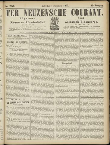 Ter Neuzensche Courant. Algemeen Nieuws- en Advertentieblad voor Zeeuwsch-Vlaanderen / Neuzensche Courant ... (idem) / (Algemeen) nieuws en advertentieblad voor Zeeuwsch-Vlaanderen 1893-11-04