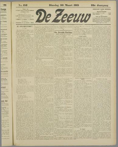 De Zeeuw. Christelijk-historisch nieuwsblad voor Zeeland 1915-03-30